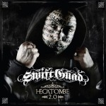 "SWIFT GUAD : ""Hecatombe 2.0"""