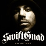 "SWIFT GUAD : ""Hecatombe"""