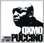 "OXMO PUCCINO : ""L'amour est mort"""